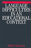 Language Difficulties in an Educational Context av Wendy Rinaldi (Heftet)