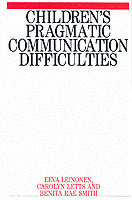 Children's Pragmatic Communication Difficulties av Eeva Leinonen, Carolyn Letts og Benita Rae Smith (Heftet)