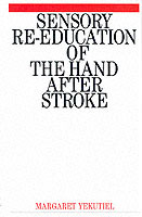 Sensory Re-Education of the Hand after Stroke av Margaret Yekutiel (Heftet)