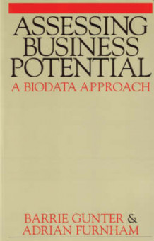 Assessing Business Potential av Adrian F. Furnham og Barrie Gunter (Heftet)