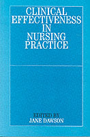 Clinical Effectiveness in Nursing Practice av Jane Dawson (Heftet)