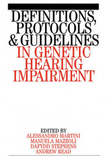Definitions, Protocols and Guidelines in Genetic Hearing Impairment av Alessandro Martini, Manuela Mazzoli, Dai Stephens og Andrew P. Read (Heftet)