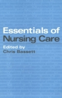 Essentials of Nursing Care av Christopher Bassett (Heftet)