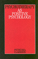 Psychotherapy as Positive Psychology av Petruska Clarkson (Heftet)