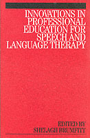 Innovations in Professional Education for Speech and Language Therapy (Heftet)