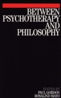Between Psychotherapy and Philosophy (Heftet)