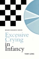 Excessive Crying in Infancy av Tony Long (Heftet)