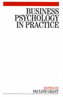 Business Psychology in Practice (Heftet)