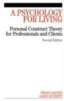 A Psychology for Living av Peggy Dalton og Gavin Dunnett (Heftet)