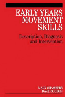 Early Years Movement Skills av Mary Chambers og David Sugden (Heftet)