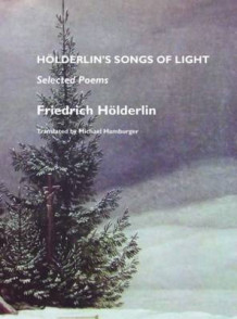 Holderlin's Songs of Life av Friedrich Holderlin (Heftet)