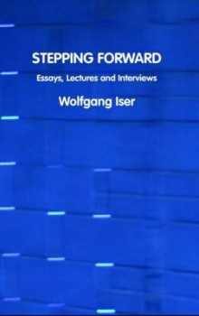 Stepping Forward av Wolfgang Iser (Heftet)