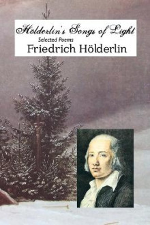 Holderlin's Songs of Light av Friedrich Holderlin (Heftet)