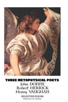 Three Metaphysical Poets av John Donne, Robert Herrick og Henry Vaughan (Heftet)