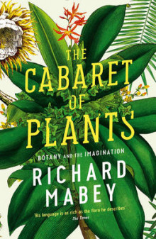 The Cabaret of Plants av Richard Mabey (Heftet)