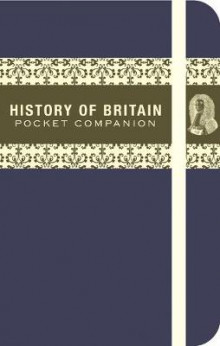 The History of Britain Pocket Companion av Jo Swinnerton (Innbundet)