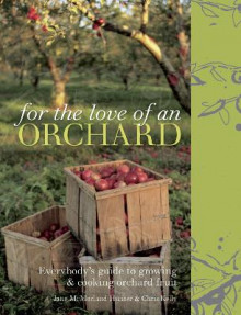 For the Love of an Orchard av Jane McMorland-Hunter og Chris Kelly (Innbundet)
