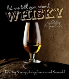 Let Me Tell You About Whisky av Neil Ridley og Gavin Smith (Innbundet)