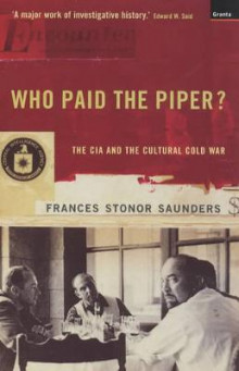 Who Paid the Piper? av Frances Stonor Saunders (Heftet)