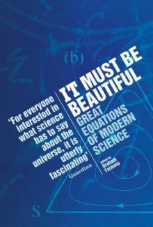 It must be beautiful - great equations of modern science av Graham Farmelo (Heftet)