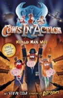 Cows in Action 5: World War Moo av Steve Cole (Heftet)
