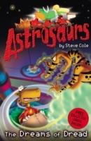 Astrosaurs 15: The Dreams of Dread av Steve Cole (Heftet)