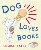 Dog Loves Books av Louise Yates (Heftet)