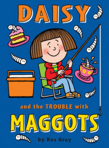 Daisy and the Trouble with Maggots av Kes Gray (Heftet)