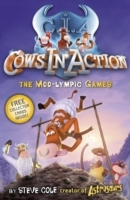 Cows in Action 10: The Moo-lympic Games av Steve Cole (Heftet)