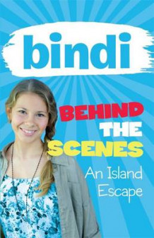 Bindi Behind the Scenes 2 av Bindi Irwin (Heftet)