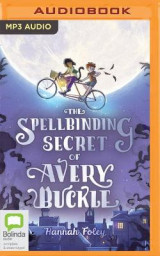 Omslag - The Spellbinding Secret of Avery Buckle