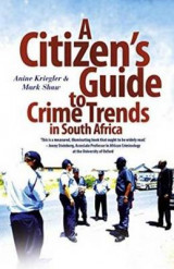 Omslag - A Citizen's Guide to Crime Trends in South Africa