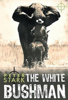 The White Bushman av Peter Stark (Heftet)