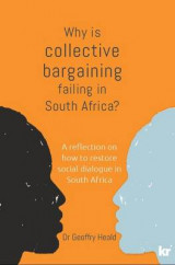 Omslag - Why is Collective Bargaining Failing in South Africa?