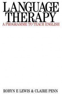 Language Therapy av Robyn E. Lewis og Claire Penn (Heftet)