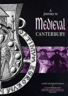 A Journey to Medieval Canterbury av Andy Harmsworth (Heftet)