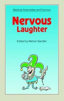 Nervous Laughter av Merton Sandler, Edward Peck og David Fillingham (Heftet)