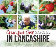 Grow Your Own in Lancashire av Malcolm Greenhalgh (Heftet)