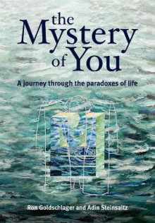 The Mystery of You av Ronald Goldschlager og Adin Steinsaltz (Heftet)