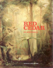 Red Cedar in Australia av Margaret Betteridge og John McPhee (Heftet)