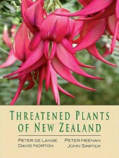 Threatened Plants of New Zealand av Peter Heenan, Peter de Lange, David Norton, Jeremy Rolfe og John Sawyer (Innbundet)