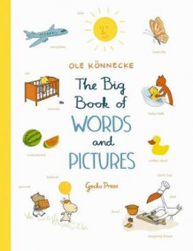The Big Book of Words and Pictures av Ole Konnecke (Kartonert)