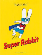 Super Rabbit av Stephanie Blake (Innbundet)