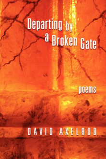 Departing Through A Broken Gate av David Axelrod (Heftet)