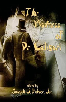 The Madness of Dr. Caligari av Ramsey Campbell og Molly Tanzer (Heftet)