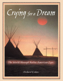 Crying for a Dream av Richard Erdoes (Heftet)