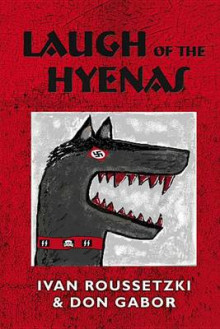 Laugh of the Hyenas av Don Gabor, Ivan Roussetzki og Ivan Ruseetiski (Heftet)