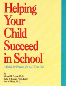 Helping Your Child Succeed in School av Michael H. Popkin, Bettie B. Youngs og Jane M. Healy (Heftet)