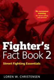 Fighter's Fact Book 2 av Loren W. Christensen (Heftet)