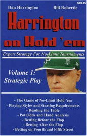 Harrington on Hold 'em: Strategic Play v. 1 av Dan Harrington og Bill Robertie (Heftet)